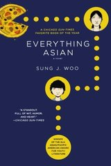 Everything Asian by Woo, Sung J.
