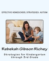 Effective Homeschool Strategies: Autism
