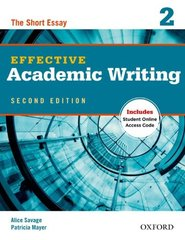 Effective Academic Writing: Level 2: The Short Essay