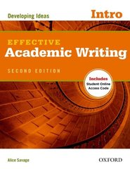 Effective Academic Writing: Intro: Developing Ideas