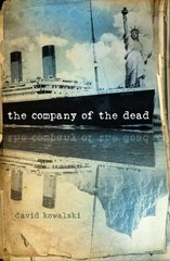 The Company of the Dead by Kowalski, David J.