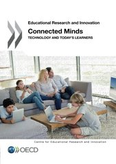 Connected Minds: Technology and Today's Learners by Pedro, Francesc