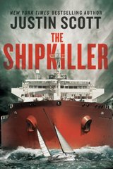 The Shipkiller by Scott, Justin