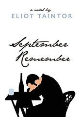 September Remember by Taintor, Eliot/ Bydlowska, Jowita (FRW)