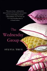 The Wednesday Group by True, Sylvia