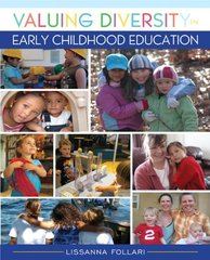 Valuing Diversity in Early Childhood Education by Follari, Lissanna