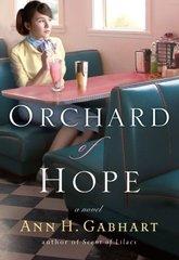 Orchard of Hope: A Novel by Gabhart, Ann H.