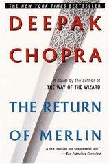 The Return of Merlin by Chopra, Deepak