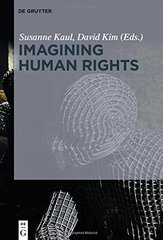Imagining Human Rights by Kaul, Susanne (EDT)/ Kim, David (EDT)