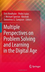 Multiple Perspectives on Problem Solving and Learning in the Digital Age by Ifenthaler, Dirk (EDT)/ Isaias, Pedro (EDT)/ Spector, J. Michael (EDT)/ Sampson, Demetrios G. (EDT)/ Kinshuk (EDT)