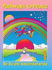 Pathways To Peace by Satchidananda, Sri Swami