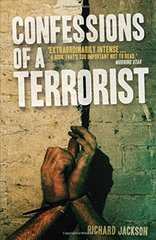 Confessions of a Terrorist by Jackson, Richard