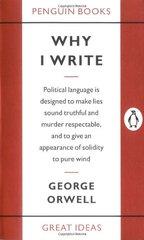Why I Write by Orwell, George