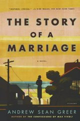 The Story of a Marriage by Greer, Andrew Sean