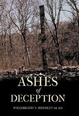 Ashes of Deception by Hundley, Willoughby S., III