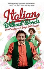 Italian Without Words by Cangelosi, Don/ Carpini, Joseph Delli
