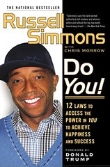 Do You!: 12 Laws to Access the Power in You to Achieve Happiness and Success by Simmons, Russell/ Morrow, Chris