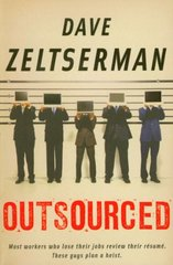 Outsourced by Zeltserman, Dave