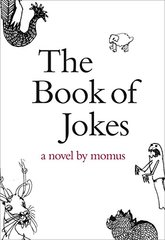 The Book of Jokes: A Novel by Momus