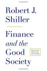 Finance and the Good Society by Shiller, Robert J.