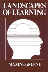 Landscapes of Learning by Greene, Maxine