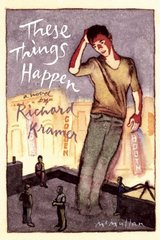 These Things Happen by Kramer, Richard
