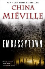 Embassytown by Mieville, China