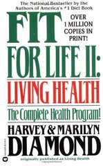 Fit for Life II: Living Health by Diamond, Harvey