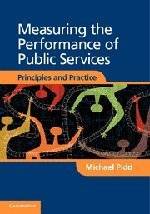 Measuring the Performance of Public Services: Principles and Practice by Pidd, Michael