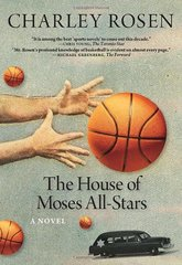 The House of Moses All-Stars by Rosen, Charley