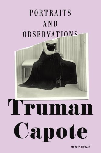 Portraits and Observations by Capote, Truman