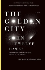 The Golden City by Twelve Hawks, John
