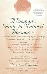 A Woman's Guide to Natural Hormones by Conrad, Christine