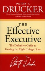 The Effective Executive by Drucker, Peter Ferdinand