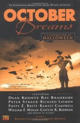 October Dreams: A Celebration of Halloween by Chizmar, Richard (EDT)/ Morrish, Robert (EDT)