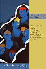 International India: A Turning Point in Educational Exchange With the U.S. by Bhandari, Rajika, Ph.D. (EDT)