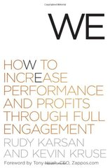 We: How to Increase Performance and Profits Through Full Engagement by Karsan, Rudy/ Kruse, Kevin