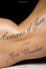 Centuries of June by Donohue, Keith