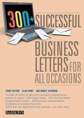 300+ Successful Business Letters for All Occasions by Bond, Alan/ Schuman, Nancy