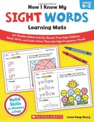 Now I Know My Sight Words Learning Mats, Grades K-2 by Henry, Lucia Kemp