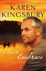 A Time to Embrace by Kingsbury, Karen