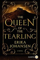 The Queen of the Tearling by Johansen, Erika