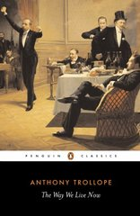 The Way We Live Now by Trollope, Anthony/ Kermode, Frank (EDT)