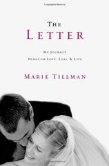 The Letter: My Journey Through Love, Loss, and Life by Tillman, Marie