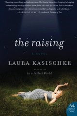 The Raising: A Novel by Kasischke, Laura