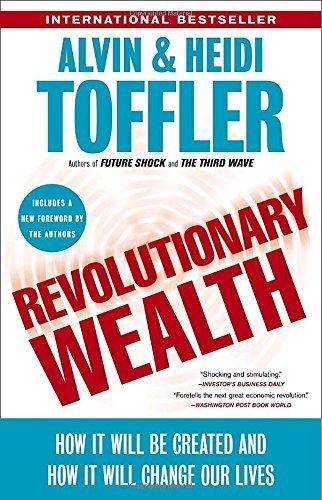 Revolutionary Wealth by Toffler, Alvin/ Toffler, Heidi
