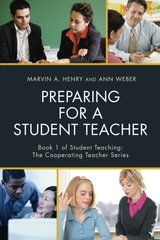 Preparing for a Student Teacher by Henry, Marvin A./ Weber, Ann