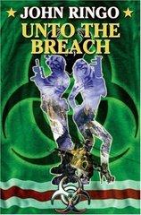 Unto the Breach by Ringo, John