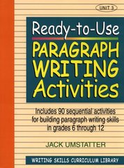 Ready-To-Use Paragraph Writing Activities: Unit-3