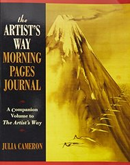 The Artist's Way Morning Pages Journal: A Companion Volume to the Artist's Way by Cameron, Julia